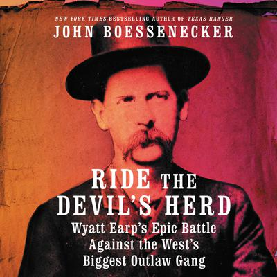 Ride the Devil's Herd by John Boessenecker audiobook