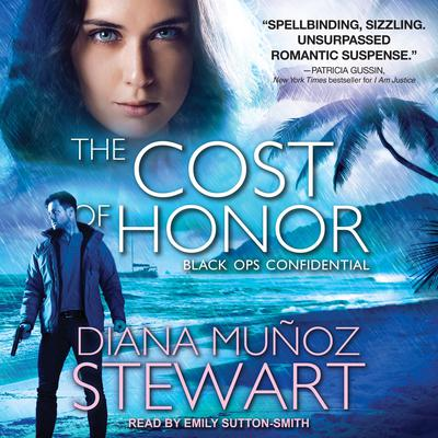 The Cost of Honor by Diana Muñoz Stewart audiobook