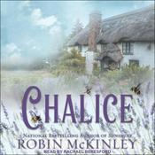 Chalice by  Robin McKinley audiobook