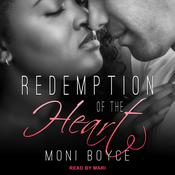 Redemption of the Heart by  Moni Boyce audiobook