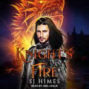 Knight's Fire by  SJ Himes audiobook