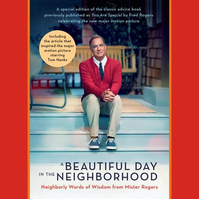 A Beautiful Day in the Neighborhood (Movie Tie-In) by Fred Rogers audiobook
