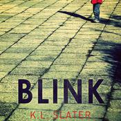 Blink by  K. L. Slater audiobook