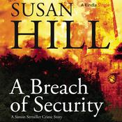 A Breach of Security by  Susan Hill audiobook