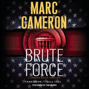 Brute Force by  Marc Cameron audiobook