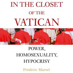 In the Closet of the Vatican by Frederic Martel audiobook