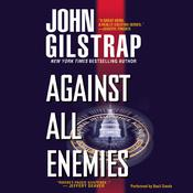 Against All Enemies by  John Gilstrap audiobook