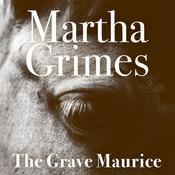 The Grave Maurice by  Martha Grimes audiobook