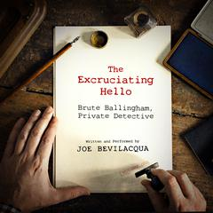 The Excruciating Hello by Joe Bevilacqua audiobook