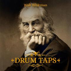 Drum Taps by Walt Whitman audiobook