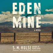 Eden Mine by  S. M. Hulse audiobook