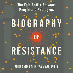 Biography of Resistance by Muhammad H. Zaman audiobook
