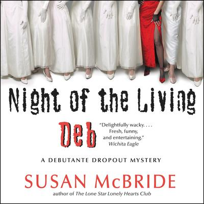 Night of the Living Deb by Susan McBride audiobook