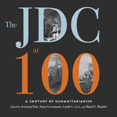 The JDC at 100 by  audiobook
