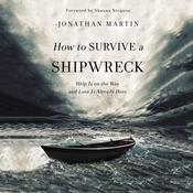 How to Survive a Shipwreck by  Jonathan Martin audiobook