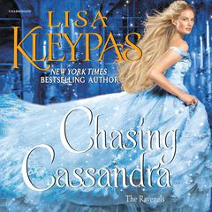 Chasing Cassandra by Lisa Kleypas audiobook