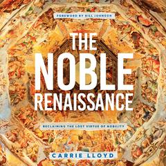 The Noble Renaissance by Carrie Lloyd audiobook