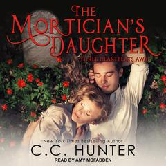 The Mortician's Daughter by C. C. Hunter audiobook