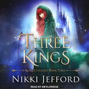 Three Kings by  Nikki Jefford audiobook