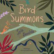 Bird Summons by  Leila Aboulela audiobook