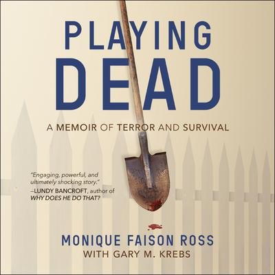Playing Dead by Monique Faison Ross audiobook