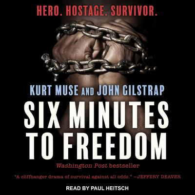 Six Minutes to Freedom by John Gilstrap audiobook