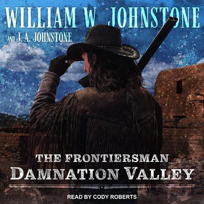 Damnation Valley by J. A. Johnstone audiobook