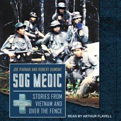 SOG Medic by Robert Dumont audiobook