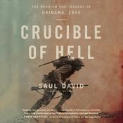 Crucible of Hell by  Saul David audiobook