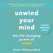Unwind Your Mind by  Emma WhispersRed audiobook
