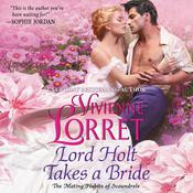 Lord Holt Takes a Bride by  Vivienne Lorret audiobook