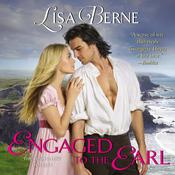 Engaged to the Earl by  Lisa Berne audiobook