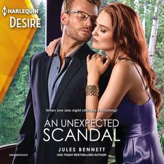 An Unexpected Scandal by Jules Bennett audiobook