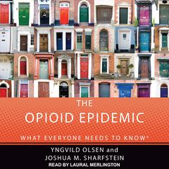 The Opioid Epidemic by Yngvild Olsen audiobook
