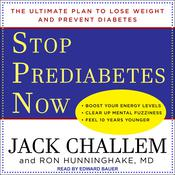 Stop Prediabetes Now by  Jack Challem audiobook