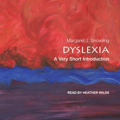 Dyslexia by Margaret J. Snowling audiobook
