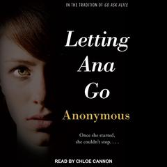 Letting Ana Go by Anonymous audiobook