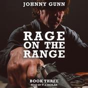 Rage On The Range by  Johnny Gunn audiobook