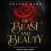 Of Beast and Beauty by  Chanda Hahn audiobook