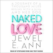 Naked Love by  Jewel E. Ann audiobook