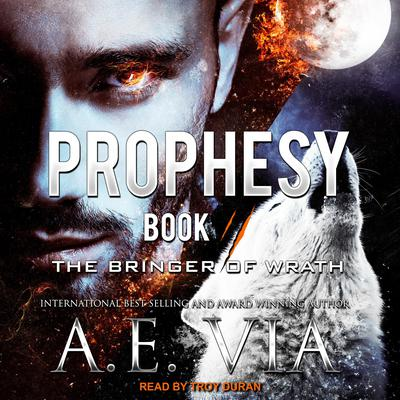 Prophesy by A.E. Via audiobook