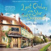 Last Orders at the Star and Sixpence by  Holly Hepburn audiobook