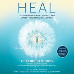 Heal by Kelly Noonan Gores audiobook