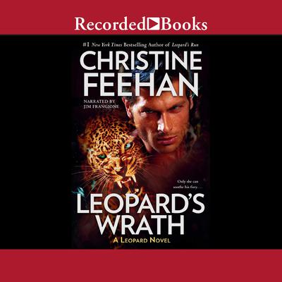 Leopard's Wrath by Christine Feehan audiobook