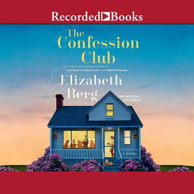 The Confession Club by Elizabeth Berg audiobook