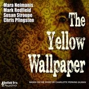 The Yellow Wallpaper by  Mark Redfield audiobook