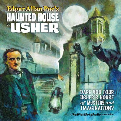 Edgar Allan Poe's Haunted House of Usher by Edgar Allan Poe audiobook