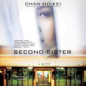 Second Sister by  Chan Ho-Kei audiobook