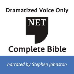 Audio Bible - New English Translation, NET: Complete Bible by Thomas Nelson audiobook