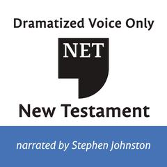 Audio Bible - New English Translation, NET: New Testament by Thomas Nelson audiobook